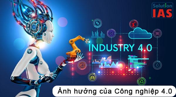 Ảnh hưởng của Công nghiệp 4.0 – Công nghệ số